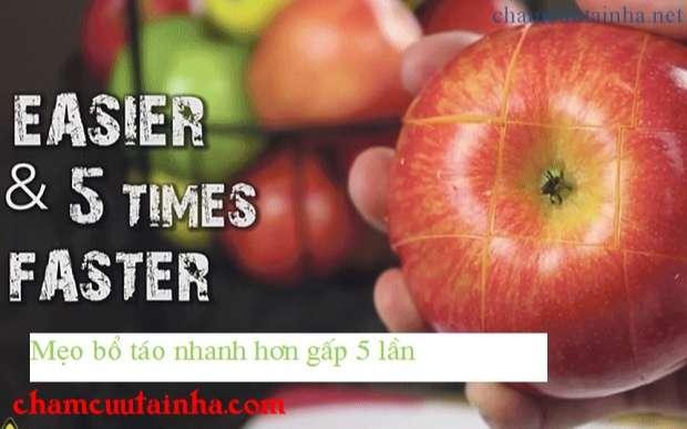 Mẹo bổ táo dễ dàng hơn và nhanh hơn gấp 5 lần